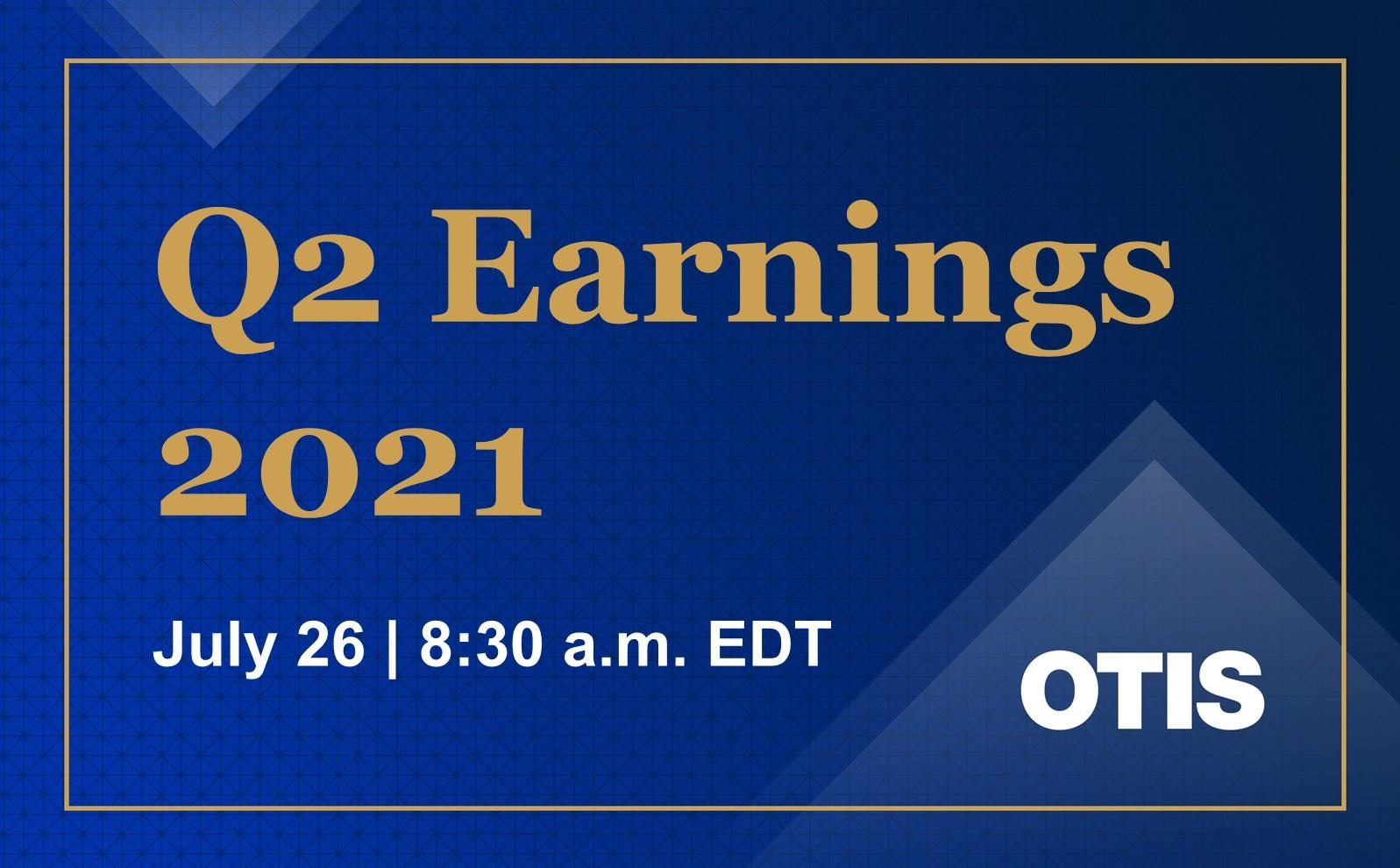 Otis Second Quarter 2021 Earnings Advisory