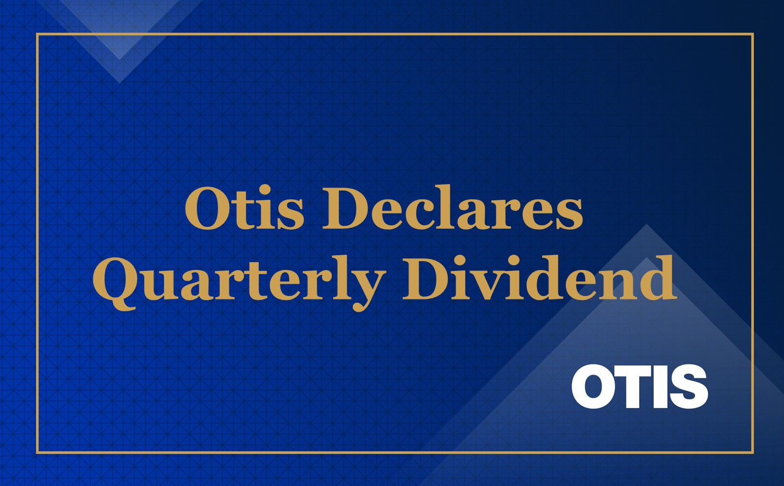 Otis Declares Quarterly Dividend of 0.24 per Share
