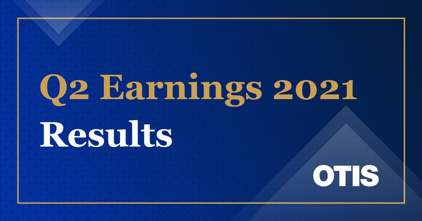 Otis Reports Second Quarter 2021 Results