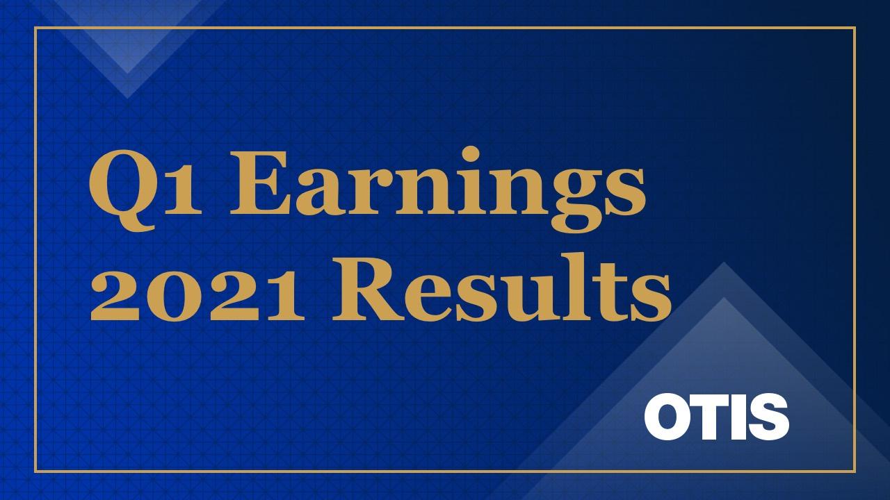 Q1_2021_otis_earnings