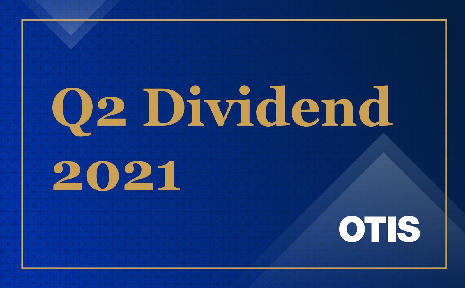 Q2 Dividend Otis