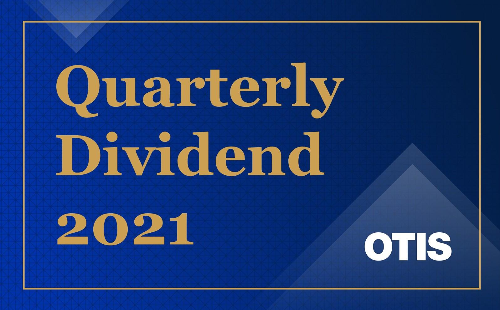 Quarterly Dividend Otis